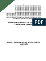Proiect de Semaforizare a Intersectiilor
