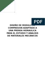 Diseño de Modulo de Compresion Adaptada a Una Prensa Hidraulica Para El Estudio y Analisis de Materiales Mecánicos