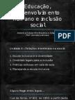 Educação, Desenvolvimento Humano e Inclusão Social