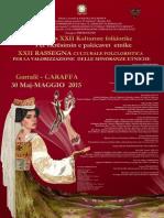 locandXXII Rassegna Culturale Folcloristica per la valorizzazione delle minoranze etnicheina caraffa 2015Red