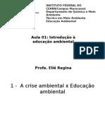 Aula 01 - Disciplina de Educação Ambiental - Introd. à Educação Ambiental