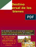 DESTINO UNIVERSAL DE LOS BIENES.ppt