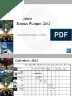 Calendar Iode Even to s Platinum 2012