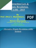 Alternative Dispute Resolution Methods Level III - B.sc QS (Salford) March 02 2015