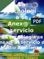 La Tecnologia Se Anex@ Al Servicio Del Medio Ambiente