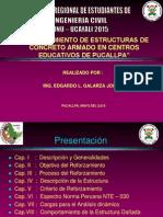 Reforzamiento de Estructuras en Instituciones Educativas
