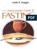 Kenneth E Hagin - A Common Sense Guide to Fasting