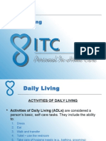 Activity Daily Living (ADL)
