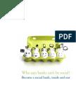 Deloitte GX Fsi CA Who Said Bank Cant Be Social 2013 10