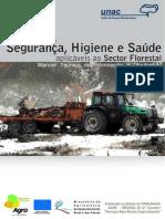 Segurança, Higiene e Saúde Aplicáveis Ao Sector Florestal
