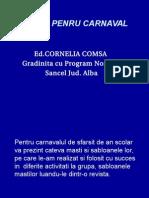 0 Mast i Pentru Carnaval