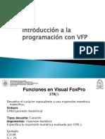 Unidad IV - 5 - Introduccion a La Programacion Con VFP (Cont) 2015