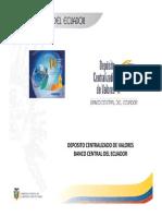 1) Deposito Centralizado de Valores Del Banco Central Del Ecuador