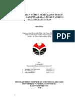 EYD - Pemakaian Huruf, Pemakaian Huruf Kapital Dan Pemakaian Huruf Miring Pada Bahasa Tulis