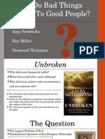 Unbroken Presentation