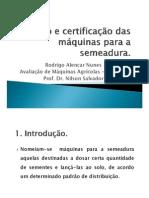 Ensaio_e_certificaçao_das_máquinas_para_a_semeadura.pdf