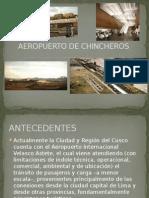 Aeropuerto de Chincheros Exposicion
