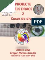 COSES DE DRACS