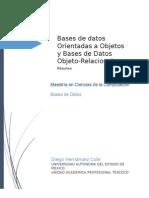 Bases de Datos Orientadas a Objetos y Bases de Datos Objeto-Relacionales