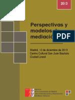 Perspectivas y Modelos de Mediaci-n