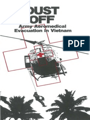 Dust Off Army Aeromedical Evacuation in Vietnam | Helicopter