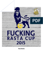 Resultados 25-05 Fucking Rasta Cup 2015