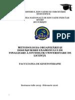 Metodologia Organizării Și Desfășurării Examenului de Licență KT 2015