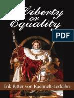 Kuehnelt Leddihn - Liberty or Equality the Challenge of Our Time