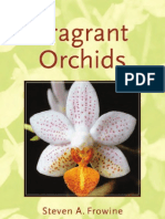 Fragrant Orchids - A Guide to Selecting, Growing and Enjoying - S. Frowine (Timber, 2005) WW