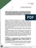 Resolución del Rector de la Universidad de Murcia por la que se convocan ayudas para atracción de estudiantes internacionales que cursan estudios en universidades extranjeras asociadas al Campus Mare Nostrum durante el c