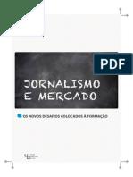 Jornalismo E Mercado