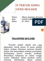 82 Transfer Molder Maria