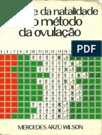 CONTROLE DA NATALIDADE Pelo Método BILLINGS Da Ovulação Mercedez Arzú Wilson