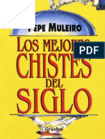 Los Mejores Chistes Del Siglo - Pepe Muleiro