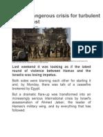 Gaza a Dangerous Crisis for Turbulent Middle East