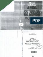 239938875 Lefebvre Henri a Vida Cotidiana No Mundo Moderno PDF