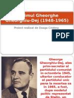 Regimul Gheorghe Gheorghiu-Dej (1948-1965)