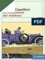 Andrea Camilleri - La Concesion Del Telefono
