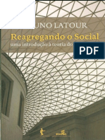 Reagregando o Social - Bruno Latour