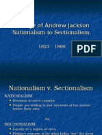 MINE - Nationalism to Sectionalism - AGE of JACKSON