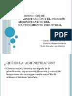 3.1 Definicion de Administracion y Proceso Administrativo Del Mantenimiento Ind. Expo