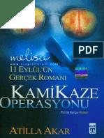 Atilla Akar - Kamikaze Operasyonu