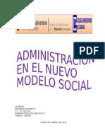 Administracion en el nuevo modelo social