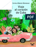 Carlos Alberto Montaner - Viaje Al Corazón de Cuba