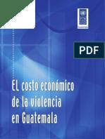 El costo económico de la violencia en Guatemala