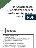 Uso de Agroquímicos y sus efectos sobre el