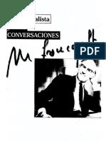 Foucault Michel y  El Yo Minimalista Y Otras Conversaciones