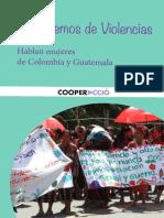Hablemos de Violencias. Hablan mujeres de Colombia y Guatemala