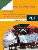 Hablemos de Violencias. Resolución 1325, una posible herramienta para la construcción de paz para las mujeres?