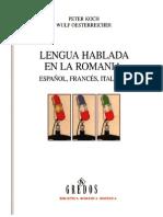 (Biblioteca Románica Hispánica) Peter Koch & Wulf Oesterreicher-Lengua hablada en la romania_ Español, francés, italiano-Gredos (2007)